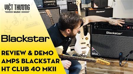 Bán amplifier Blackstar HT Club 40 KMII dành cho đàn guitar