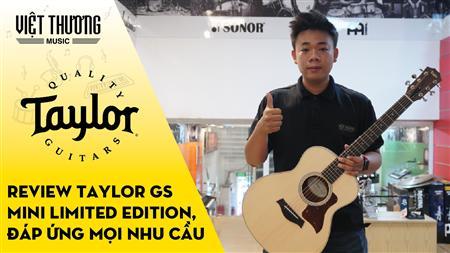 Review đàn guitar Taylor GS Mini Limited Edition