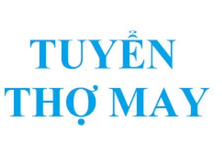 Tuyển thợ may tại Hà Nội